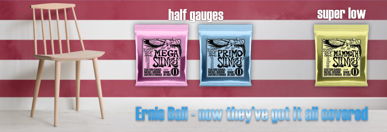 Ernie Ball - now have it all covered!
