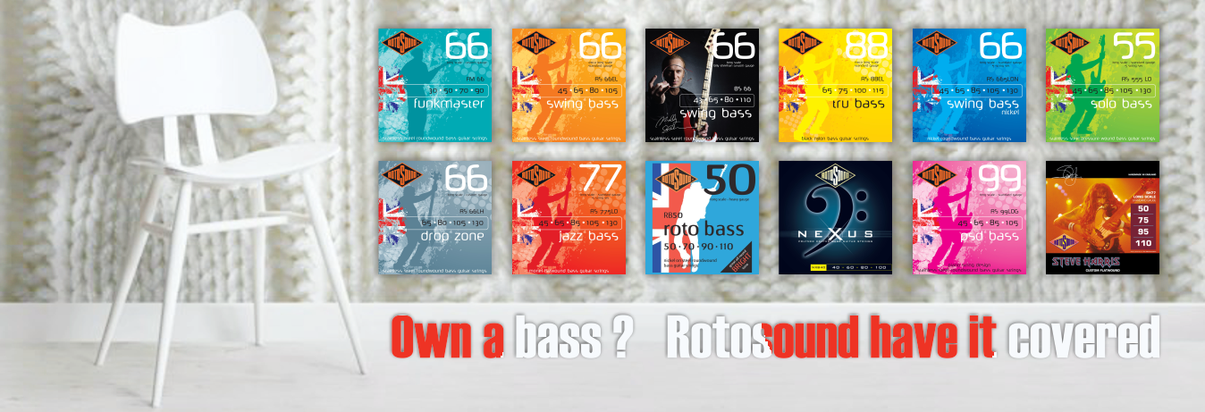 Own a bass ? Rotosound have it covered